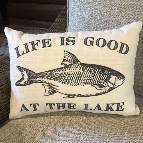 Pillow-Life Is Good At The Lake