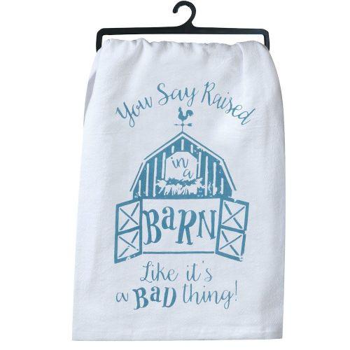 KT Raised In A Barn Tea Towel