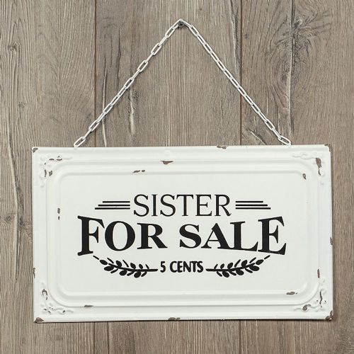 sister for sale metal sign