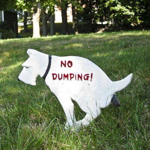 """NO DUMPING!"" Dog Sign (Small)"