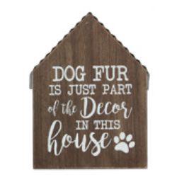 Pet Fur Is Decor | Wood Sign