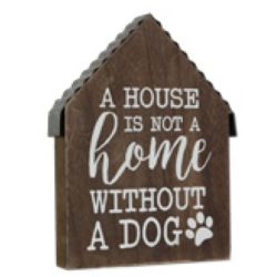 Pet Not A Home Without A Dog | Wood Sign