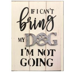 Pet Sign I'm Not Going