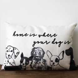 Pillow-Home Is Where Your Dog Is